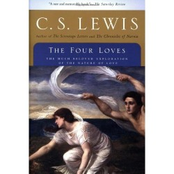 "C.S. Lewis ""The Four Loves"" Book Review Reading Theology Books"